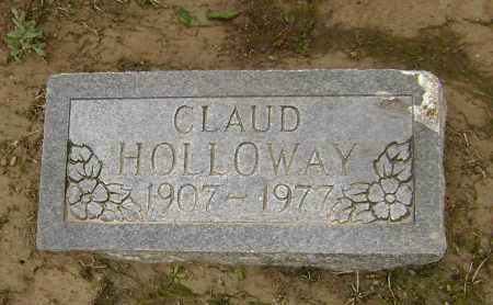 HOLLOWAY, CLAUD - Lawrence County, Arkansas | CLAUD HOLLOWAY - Arkansas Gravestone Photos