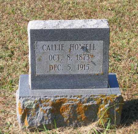 HOWELL, CALLIE - Lawrence County, Arkansas | CALLIE HOWELL - Arkansas Gravestone Photos