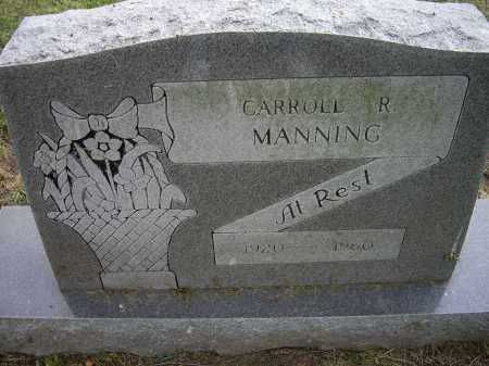 MANNING, CARROLL R. - Lawrence County, Arkansas   CARROLL R. MANNING - Arkansas Gravestone Photos