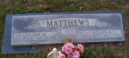 MATTHEWS, CHESTER M. - Lawrence County, Arkansas | CHESTER M. MATTHEWS - Arkansas Gravestone Photos