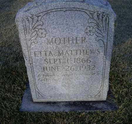 "MATTHEWS, MARIETTA ""ETTA"" - Lawrence County, Arkansas | MARIETTA ""ETTA"" MATTHEWS - Arkansas Gravestone Photos"