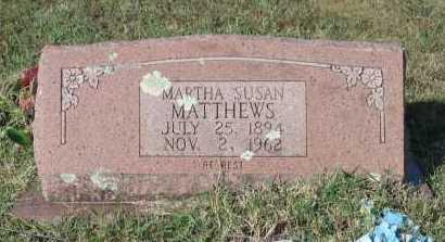MATTHEWS, MARTHA SUSAN - Lawrence County, Arkansas | MARTHA SUSAN MATTHEWS - Arkansas Gravestone Photos