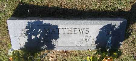 DAVIS MATTHEWS, RUBY FLORENCE - Lawrence County, Arkansas | RUBY FLORENCE DAVIS MATTHEWS - Arkansas Gravestone Photos