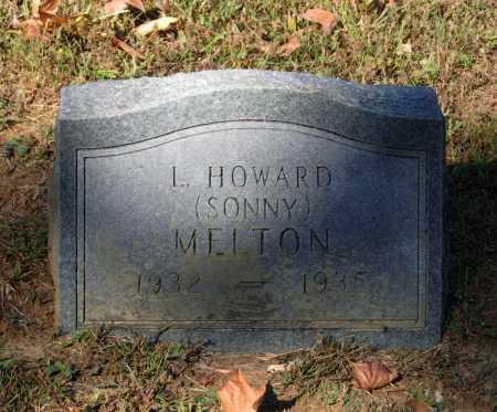 "MELTON, L. HOWARD ""SONNY"" - Lawrence County, Arkansas | L. HOWARD ""SONNY"" MELTON - Arkansas Gravestone Photos"