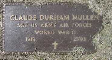MULLEN (VETERAN WWII), CLAUDE DURHAM - Lawrence County, Arkansas | CLAUDE DURHAM MULLEN (VETERAN WWII) - Arkansas Gravestone Photos