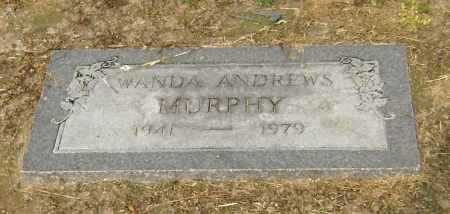ANDREWS MURPHY, WANDA - Lawrence County, Arkansas | WANDA ANDREWS MURPHY - Arkansas Gravestone Photos