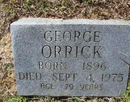 ORRICK, GEORGE SHELBY - Lawrence County, Arkansas | GEORGE SHELBY ORRICK - Arkansas Gravestone Photos