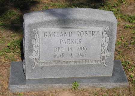 PARKER, GARLAND ROBERT - Lawrence County, Arkansas | GARLAND ROBERT PARKER - Arkansas Gravestone Photos