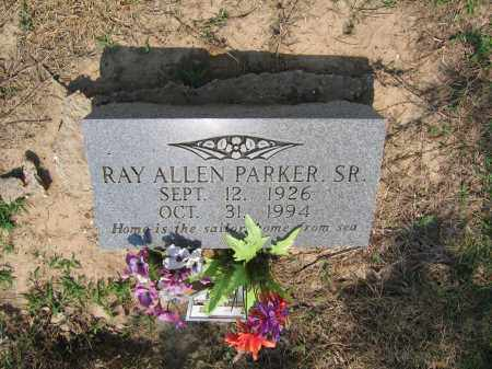 PARKER, SR., RAY ALLEN - Lawrence County, Arkansas | RAY ALLEN PARKER, SR. - Arkansas Gravestone Photos