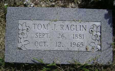RAGLIN, TOM J. - Lawrence County, Arkansas | TOM J. RAGLIN - Arkansas Gravestone Photos