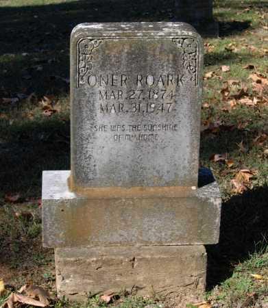 """ROARK, ONA WILLIE """"ONER"""" - Lawrence County, Arkansas   ONA WILLIE """"ONER"""" ROARK - Arkansas Gravestone Photos"""