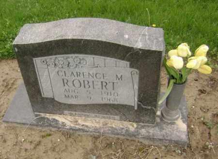 ROBERT, CLARENCE M. - Lawrence County, Arkansas | CLARENCE M. ROBERT - Arkansas Gravestone Photos