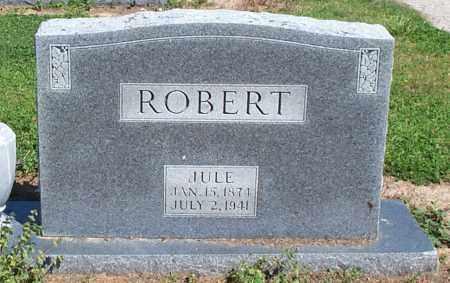 "ROBERT, JULIUS A. ""JULE"" - Lawrence County, Arkansas   JULIUS A. ""JULE"" ROBERT - Arkansas Gravestone Photos"
