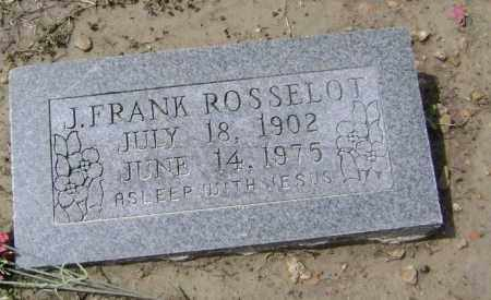 ROSSELOT, JOHN FRANK - Lawrence County, Arkansas | JOHN FRANK ROSSELOT - Arkansas Gravestone Photos