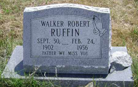 RUFFIN, WALKER ROBERT - Lawrence County, Arkansas | WALKER ROBERT RUFFIN - Arkansas Gravestone Photos