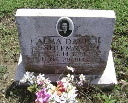 DAVIS SHIPMAN, ALMA - Lawrence County, Arkansas | ALMA DAVIS SHIPMAN - Arkansas Gravestone Photos
