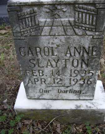 SLAYTON, CAROL ANNE - Lawrence County, Arkansas | CAROL ANNE SLAYTON - Arkansas Gravestone Photos