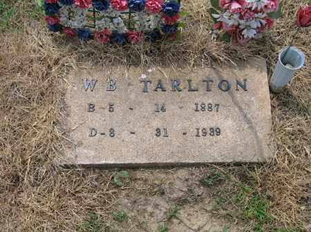 "TARLTON, WILLIAM BIRD ""W. B."" - Lawrence County, Arkansas   WILLIAM BIRD ""W. B."" TARLTON - Arkansas Gravestone Photos"