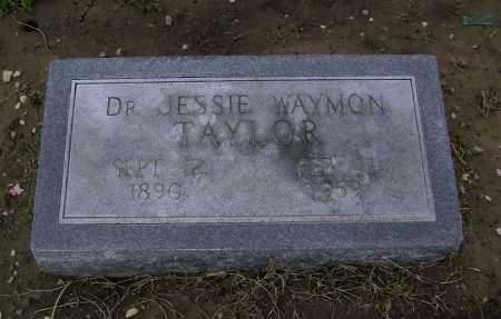 TAYLOR, MD, JESSIE WAYMON - Lawrence County, Arkansas | JESSIE WAYMON TAYLOR, MD - Arkansas Gravestone Photos