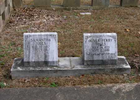 TOLES, OLIVER PERRY - Lawrence County, Arkansas | OLIVER PERRY TOLES - Arkansas Gravestone Photos