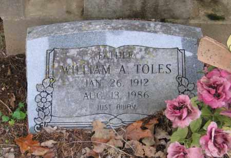 TOLES, WILLIAM ARTHUR - Lawrence County, Arkansas | WILLIAM ARTHUR TOLES - Arkansas Gravestone Photos