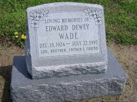 WADE, EDWARD DEWEY - Lawrence County, Arkansas   EDWARD DEWEY WADE - Arkansas Gravestone Photos