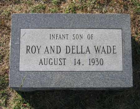 WADE, INFANT SON - Lawrence County, Arkansas   INFANT SON WADE - Arkansas Gravestone Photos