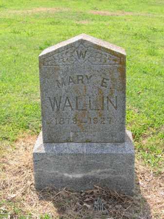 WALLIN, MARY E. - Lawrence County, Arkansas   MARY E. WALLIN - Arkansas Gravestone Photos