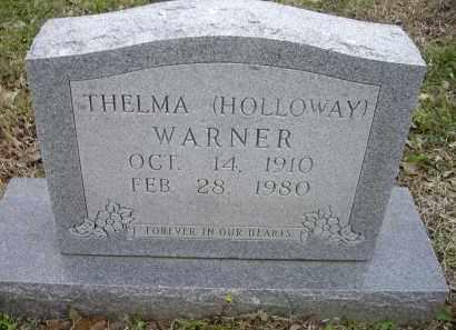 HOLLOWAY WARNER, THELMA - Lawrence County, Arkansas | THELMA HOLLOWAY WARNER - Arkansas Gravestone Photos