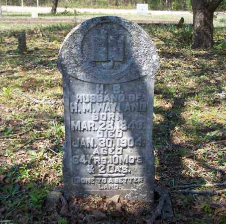 """WAYLAND (VETERAN CSA), HAMILTON BRUCE """"H. B."""" - Lawrence County, Arkansas   HAMILTON BRUCE """"H. B."""" WAYLAND (VETERAN CSA) - Arkansas Gravestone Photos"""