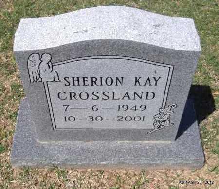 CROSSLAND, SHERION KAY - Lee County, Arkansas | SHERION KAY CROSSLAND - Arkansas Gravestone Photos