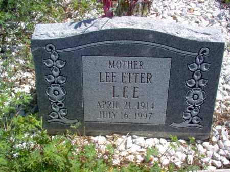 LEE, LEE ETTER - Lee County, Arkansas | LEE ETTER LEE - Arkansas Gravestone Photos