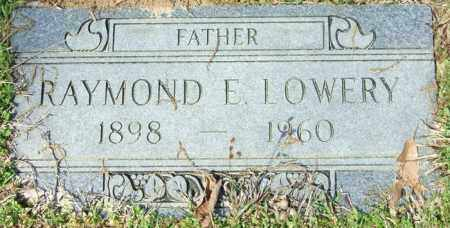 LOWERY, RAYMOND E - Lincoln County, Arkansas | RAYMOND E LOWERY - Arkansas Gravestone Photos