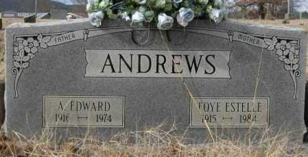 ANDREWS, FOYE ESTELLE - Logan County, Arkansas | FOYE ESTELLE ANDREWS - Arkansas Gravestone Photos