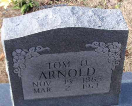 ARNOLD, TOM O. - Logan County, Arkansas | TOM O. ARNOLD - Arkansas Gravestone Photos