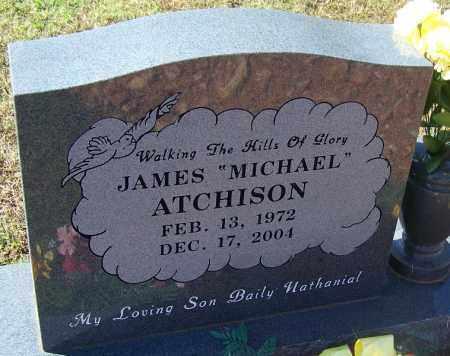 "ATCHISON, JAMES ""MICHAEL"" - Logan County, Arkansas | JAMES ""MICHAEL"" ATCHISON - Arkansas Gravestone Photos"