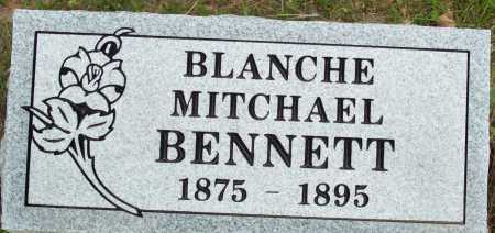 MITCHAEL BENNETT, BLANCHE - Logan County, Arkansas | BLANCHE MITCHAEL BENNETT - Arkansas Gravestone Photos