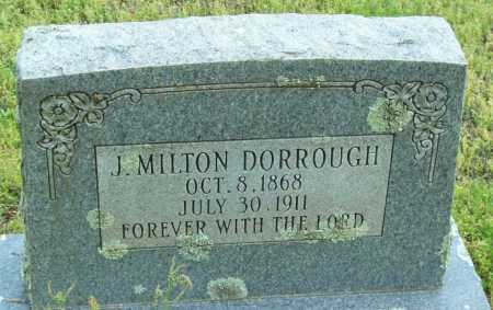 DORROUGH, J  MILTON - Logan County, Arkansas | J  MILTON DORROUGH - Arkansas Gravestone Photos