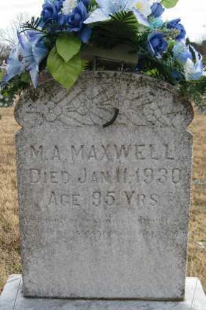 MAXWELL, M. A. - Logan County, Arkansas | M. A. MAXWELL - Arkansas Gravestone Photos