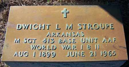 STROUPE (VETERAN 2 WARS), DWIGHT L M - Logan County, Arkansas | DWIGHT L M STROUPE (VETERAN 2 WARS) - Arkansas Gravestone Photos