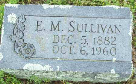 SULLIVAN, E.M. - Logan County, Arkansas | E.M. SULLIVAN - Arkansas Gravestone Photos