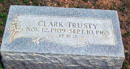 TRUSTY, CLARK - Logan County, Arkansas | CLARK TRUSTY - Arkansas Gravestone Photos
