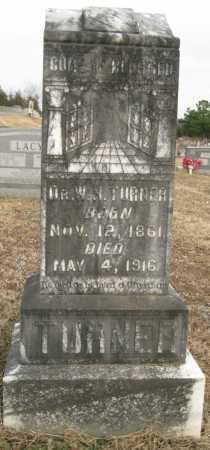 TURNER, DR., W. H. - Logan County, Arkansas   W. H. TURNER, DR. - Arkansas Gravestone Photos