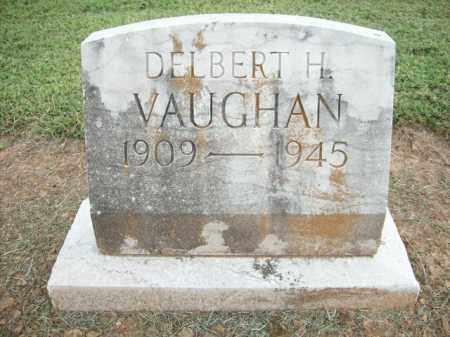 VAUGHAN, DELBERT H. - Logan County, Arkansas | DELBERT H. VAUGHAN - Arkansas Gravestone Photos