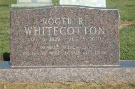 WHITECOTTON, ROGER R. - Logan County, Arkansas   ROGER R. WHITECOTTON - Arkansas Gravestone Photos