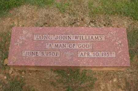 WILLIAMS, LONG JOHN - Logan County, Arkansas   LONG JOHN WILLIAMS - Arkansas Gravestone Photos