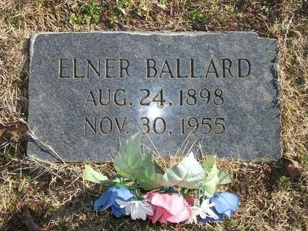 BALLARD, ELNER - Lonoke County, Arkansas | ELNER BALLARD - Arkansas Gravestone Photos
