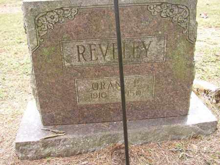 REVELEY, ORAN P. - Lonoke County, Arkansas   ORAN P. REVELEY - Arkansas Gravestone Photos