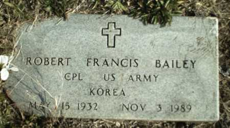 BAILEY  (VETERAN  KOR), ROBERT FRANCIS - Madison County, Arkansas | ROBERT FRANCIS BAILEY  (VETERAN  KOR) - Arkansas Gravestone Photos