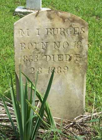 BURGES, M. I. - Madison County, Arkansas | M. I. BURGES - Arkansas Gravestone Photos